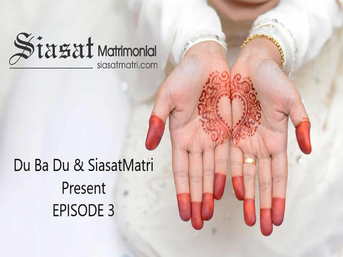 Du-ba-Du, Siasat Matri: Episode 3 of matrimony video series to be released today