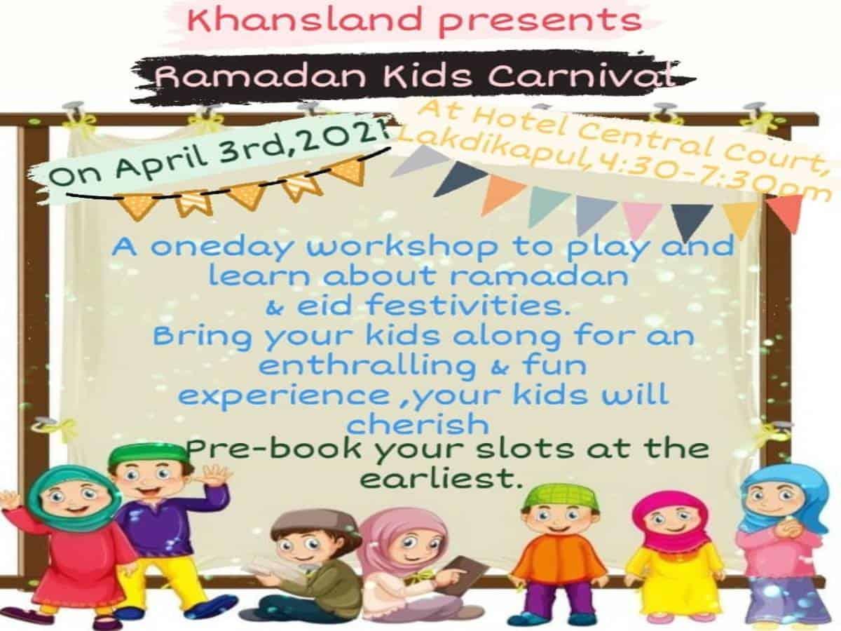 Hyderabad: Ramadan kids carnival on April 3