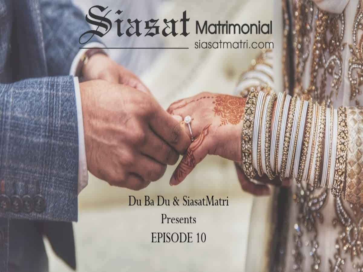 Siasat Matri: The best Muslim matrimonial website to release episode 10 to make marriages easy