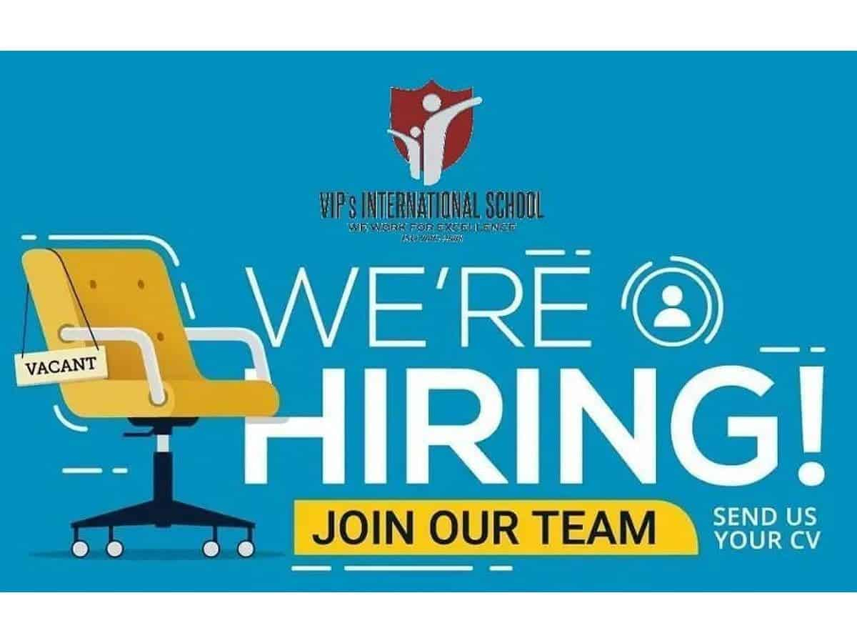 Hyderabad: VIP's International school invites applications for teacher posts
