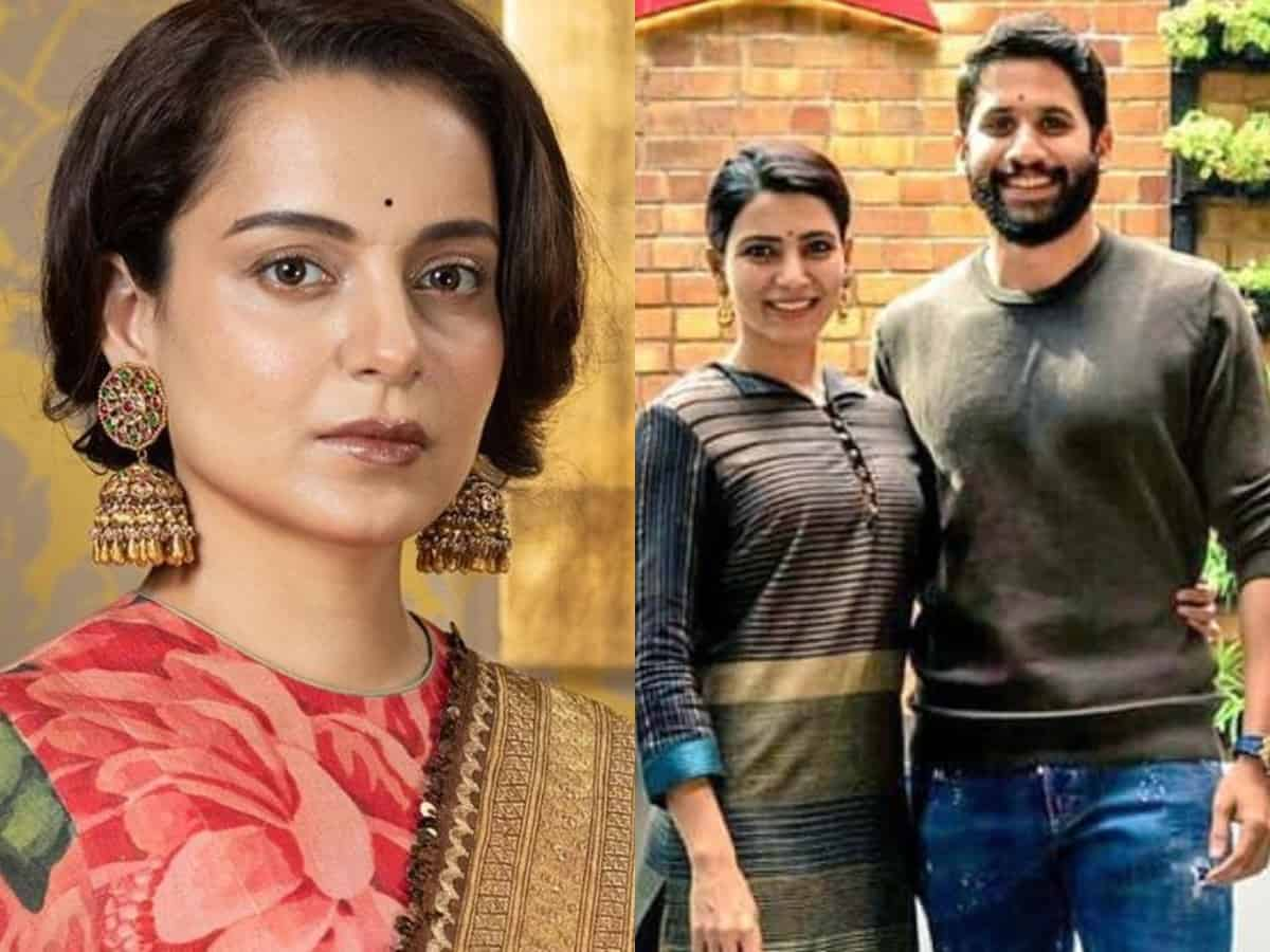'Bollywood superstar' responsible for Samantha-Naga Chaitanya's divorce: Kangana